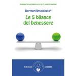 Le 5 bilance del benessere