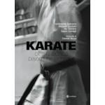 KARATE. Oltre la tecnica / KARATE. Beyond the technique