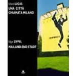 Una città chiamata Milano