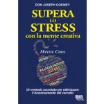 Supera lo Stress con la Mente Creativa