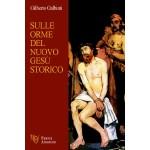 Sulle orme del nuovo Gesù storico