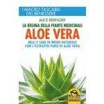 Aloe Vera - La Regina delle Piante