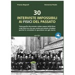 30 interviste impossibili ai fisici del passato