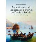 Aspetti naturali topografici e storici dell'isola d'Ischia