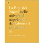 La rete dei saperi nelle universita napoletane  da federico II al duemila