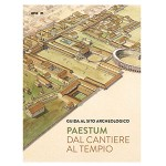 Paestum. Dal cantiere al tempio - Lingua Francese