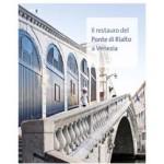 il restauro del ponte di rialto a venezia