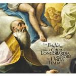 LA BADIA DI CAVA DALLA LONGOBARDIA MINORE ALL'UNITÀ D'ITALIA