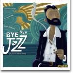 Bye bye Jazz