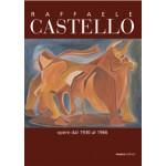 Raffaele CASTELLO - OPERA DAL 1930 al 1966