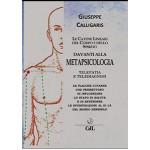 Le catene lineari del corpo e dello spirito davanti alla metapsicologia