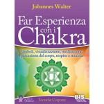 Far Esperienza con i Chakra - Edizione Economica