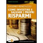 Come Investire e Salvare i Propri Risparmi - Con DVD