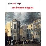San Domenico Maggiore guida [breve]