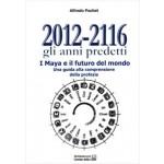 2012 – 2116 Gli anni predetti