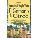 MANUALE DI MAGIA VERDE - IL GRIMORIO DI CIRCE