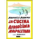 La cucina afrodisiaca napoletana