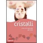 Cristalli. Con DVD