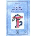 SUCCHI ALCHIMICI
