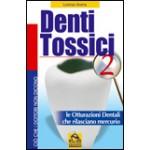 Denti Tossici 2