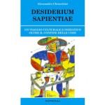 DESIDERIUM SAPIENTIAE