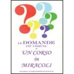 Le domande più comuni su un Corso in Miracoli