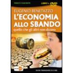 L'Economia alla Sbando. Con Dvd