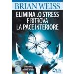 Elimina lo Stress e Ritrova la Pace Interiore