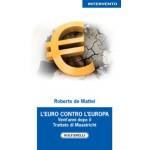 L'EURO CONTRO L'EUROPA