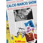 CALCIO MARCIO SHOW