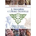 IL GREENMAN E L'HOMO SELVATICUS