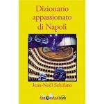 Dizionario appassionato di Napoli