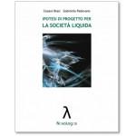 Ipotesi di progetto per la società liquida