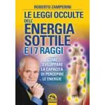 Le leggi occulte dell' energia sottile e i 7 raggi