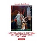 LETTERATURA E CULTURA DEI CETI SUBALTERNI IN ITALIA