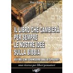 Il libro che cambierà per sempre le nostre idee sulla bibbia