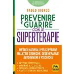 Prevenire e Guarire con le Superterapie
