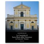 La Cattedrale di Santa Maria della Visitazione in Cava de' Tirreni