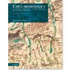 Carta archeologica  del percorso beneventano del Regio Tratturo  e del comune di Morcone