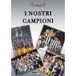 I NOSTRI CAMPIONI