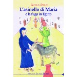 L'asinello di Maria e la fuga in Egitto
