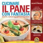 Cucinare il PANE con fantasia