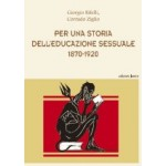 PER UNA STORIA DELĽ EDUCAZIONE SESSUALE - 1870/1920