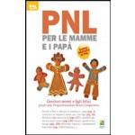 PNL PER LE MAMME E I PAPA'