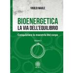 Bioenergetica. La via dell'equilibrio. Vol. 2
