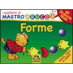 I Quaderni di MastroBruco - FORME
