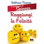 In Compagnia di Spinoza - Raggiungi la felicità