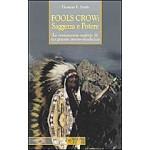 Fools Crow, saggezza e potere