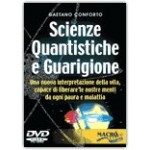 Scienze Quantistiche e Guarigione