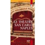 Le Théatre San Carlo Naples